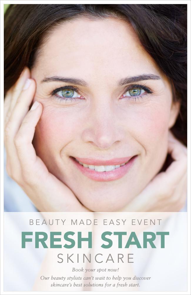 Fresh Start Skincare Beauty Made Easy Event