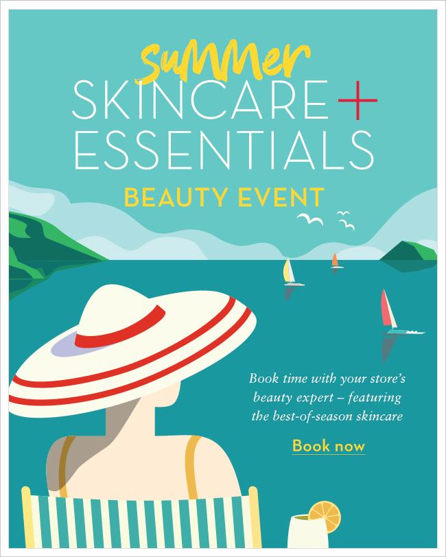Summer Skincare & Essentials Beauty Event