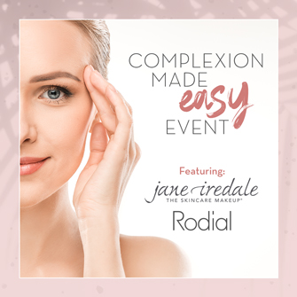 Complexion Made Easy Event, Featuring jane iredale & Rodial