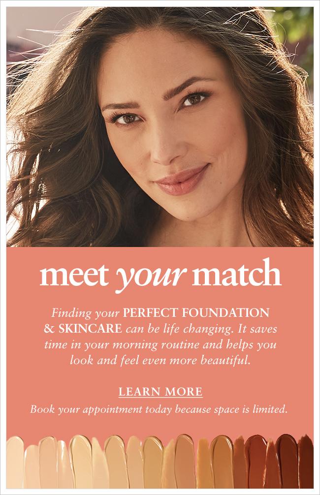 Meet Your Match Foundation & Skincare Event