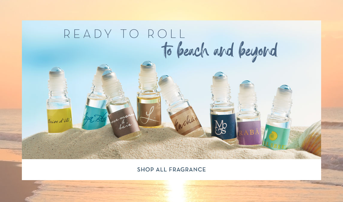 Ready to Roll to beach and beyond - shop all fragrances