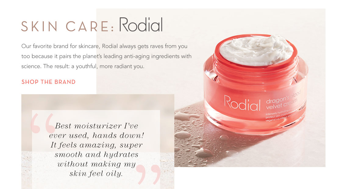 Our favorite Skin Care brand: Rodial - shop the brand