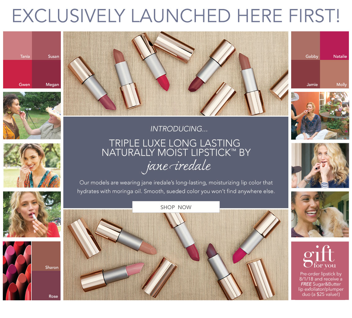Exclusively Launched Here - Triple Luxe Long Lasting Naturally Moist Lipstick by jane iredale