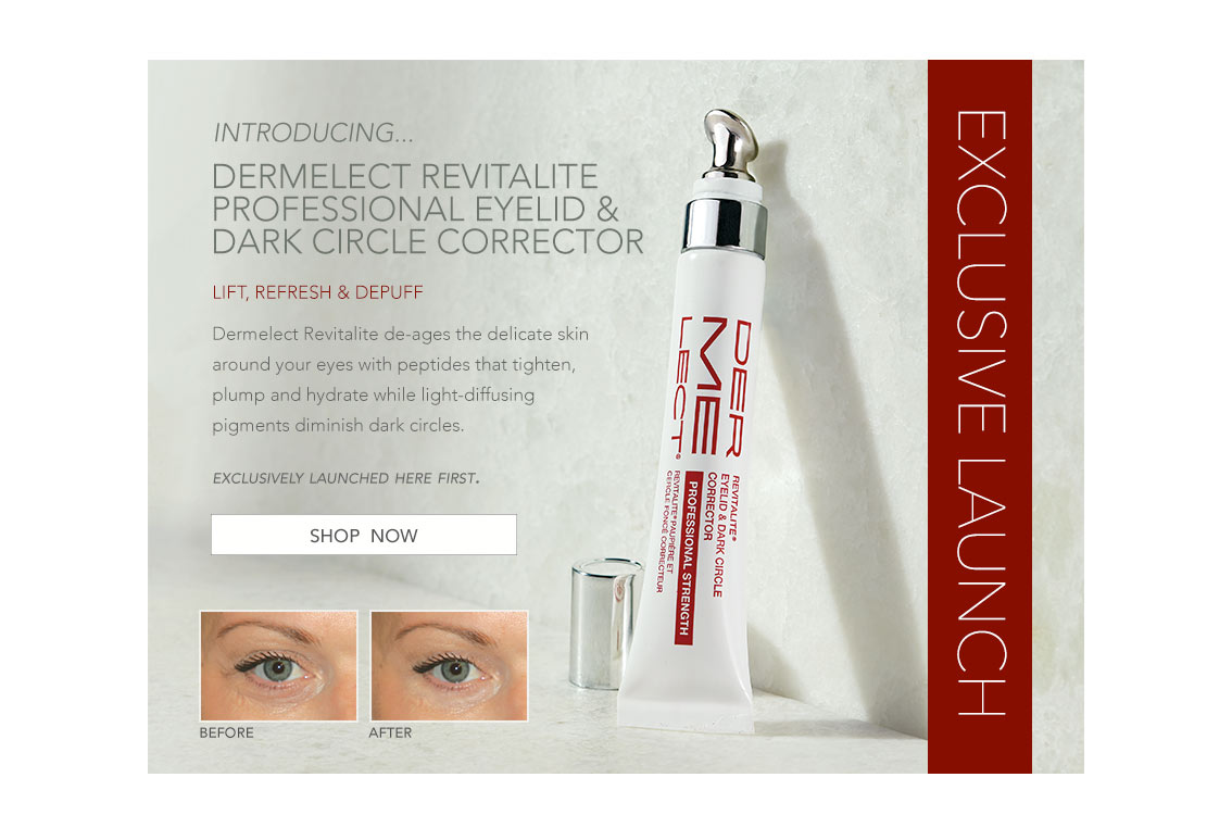 Eclusive Launch - Dermelect Revitalite Professional Eyelid & Dark Circle Corrector