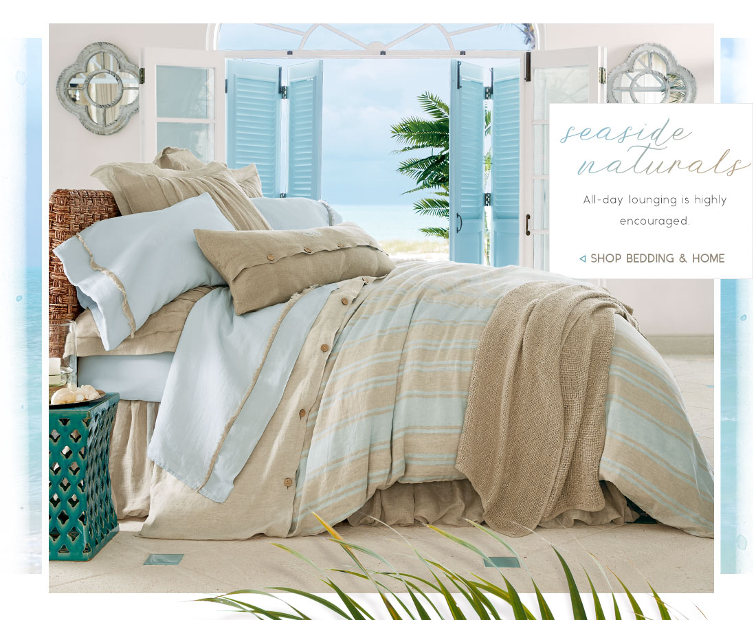 Seaside Naturals - shop bedding & home